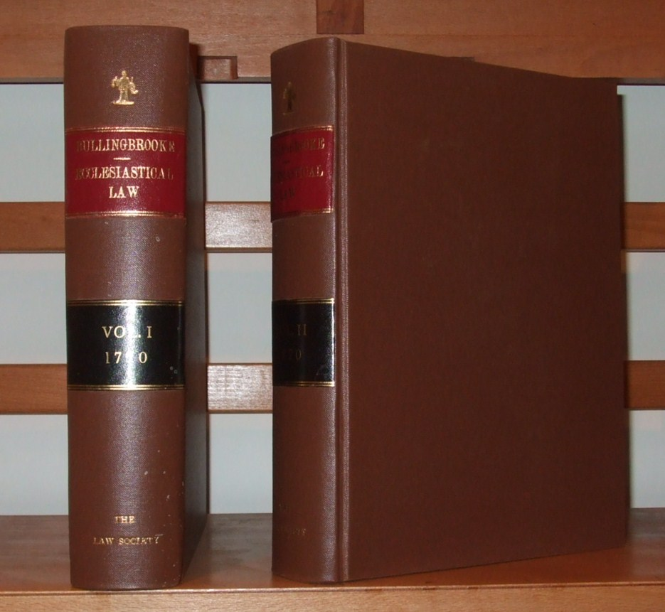 Image for Ecclesiastical law : or, The statutes, constitutions, canons, rubricks, and articles, of the Church of Ireland methodically digested under proper heads ; with a commentary, historical and juridical by Ed. Bullingbrooke
