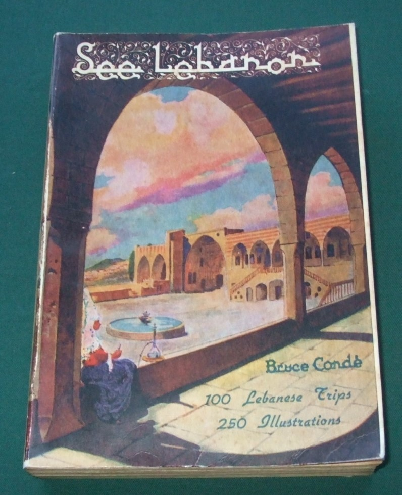Image for See Lebanon;: Over 100 Selected Trips, with History and Pictures