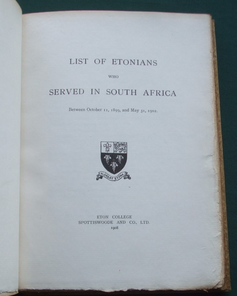 Image for List of Etonians Who Served in South Africa Between October 11, 1899, and May 31, 1902