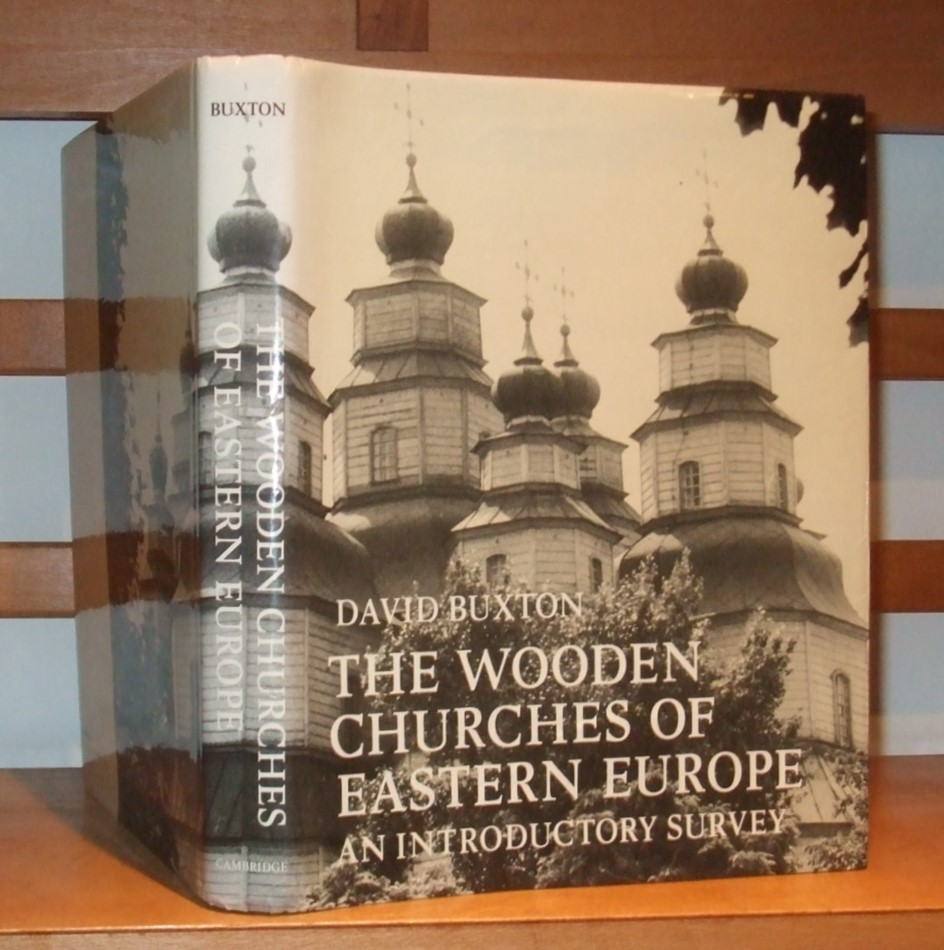 Image for The Wooden Churches Of Eastern Europe : An Introductory Survey Hardback