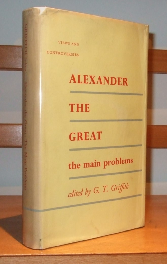 Image for Alexander the Great: The Main Problems