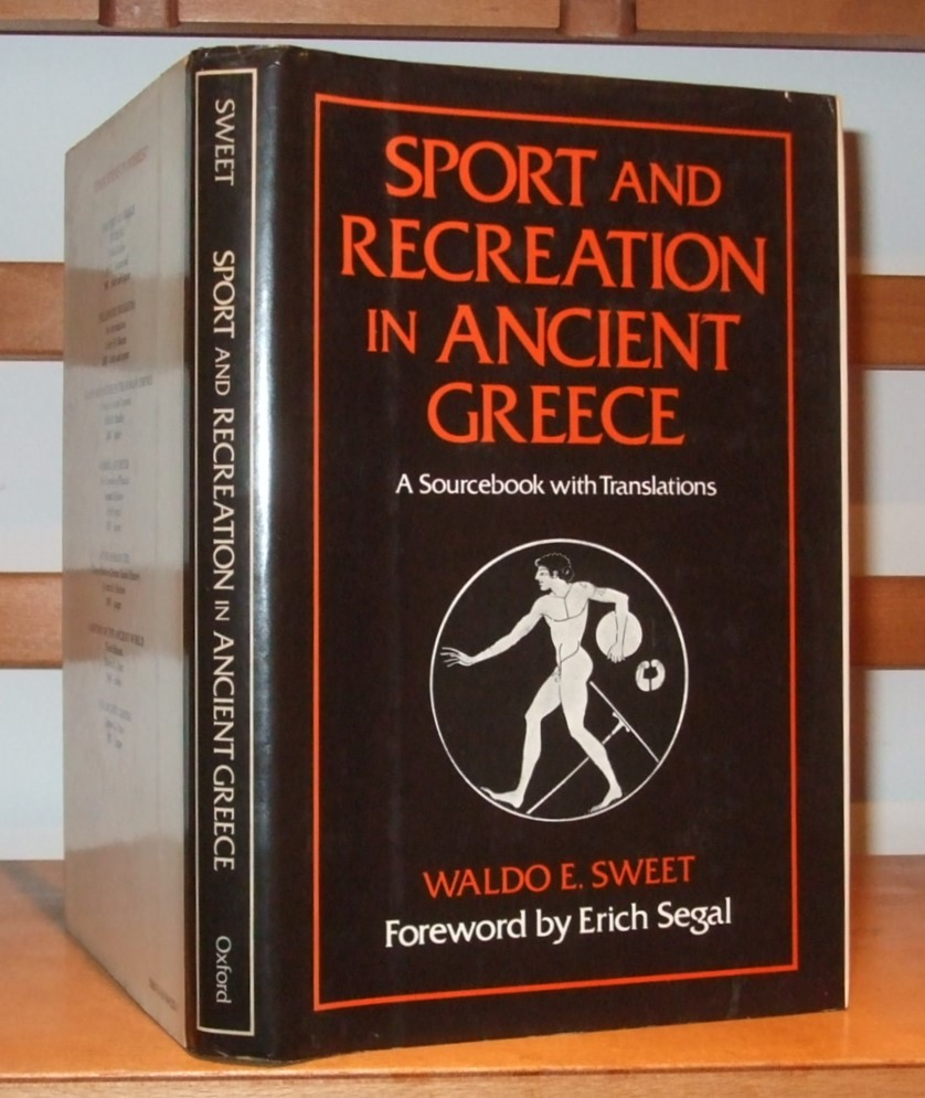 Image for Sport and Recreation in Ancient Greece: A Sourcebook with Translations