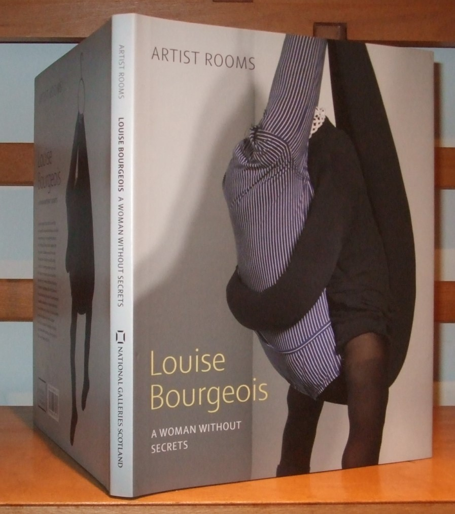 Image for Louise Bourgeois: A Woman Without Secrets [ Artist Rooms ]