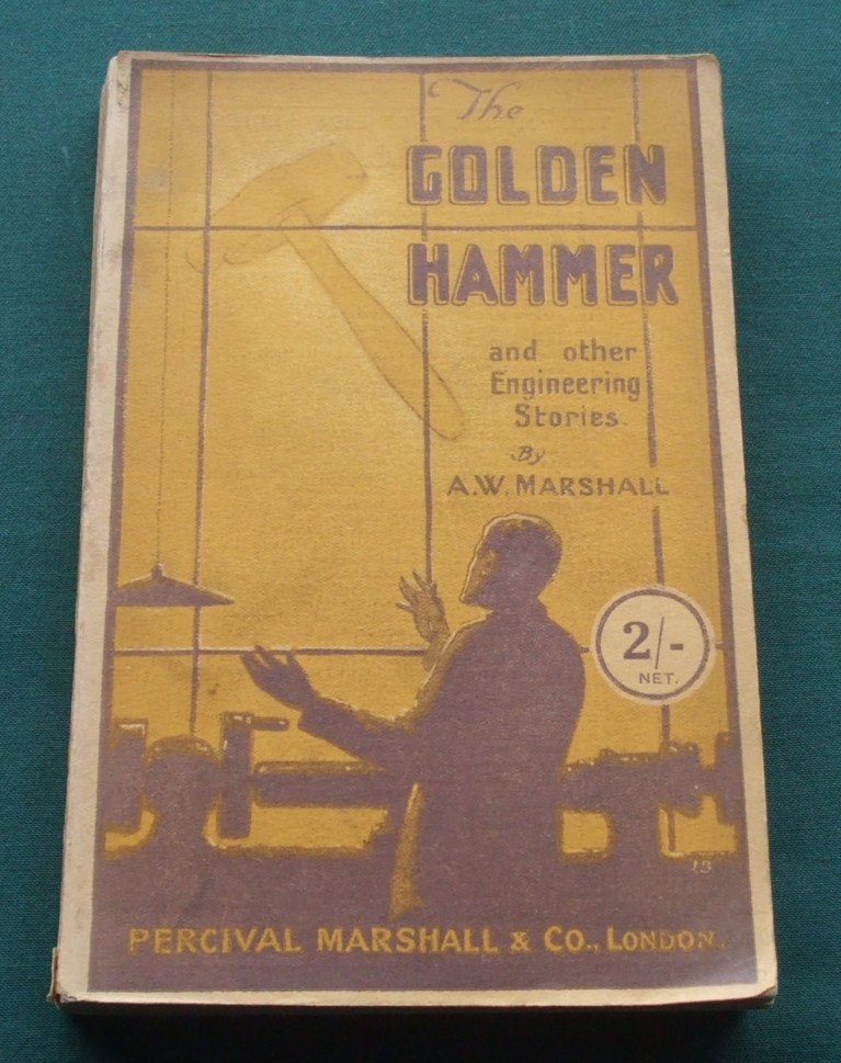 Image for The Golden Hammer and Other Engineering Stories [ Inscribed Copy ]