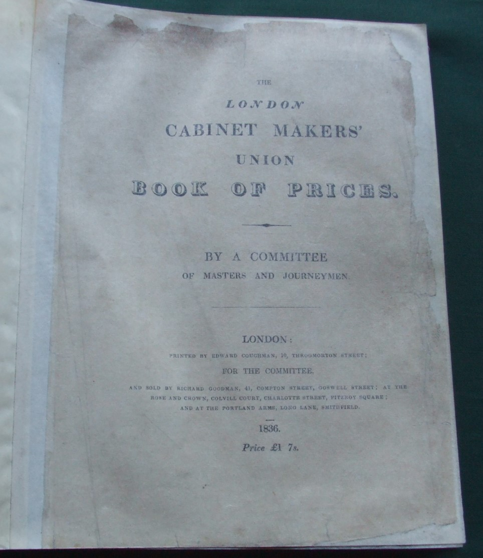 Image for The London Cabinet Makers' Union Book of Prices  [ Three Books Bound in One ]