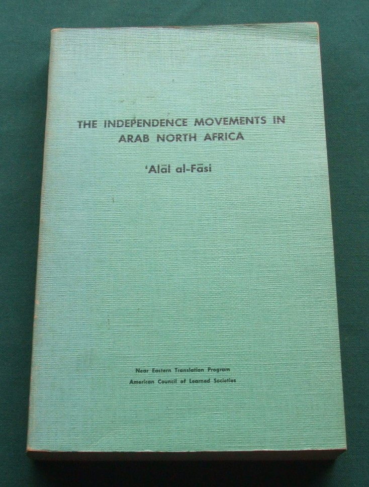 Image for The independence movements in Arab North Africa