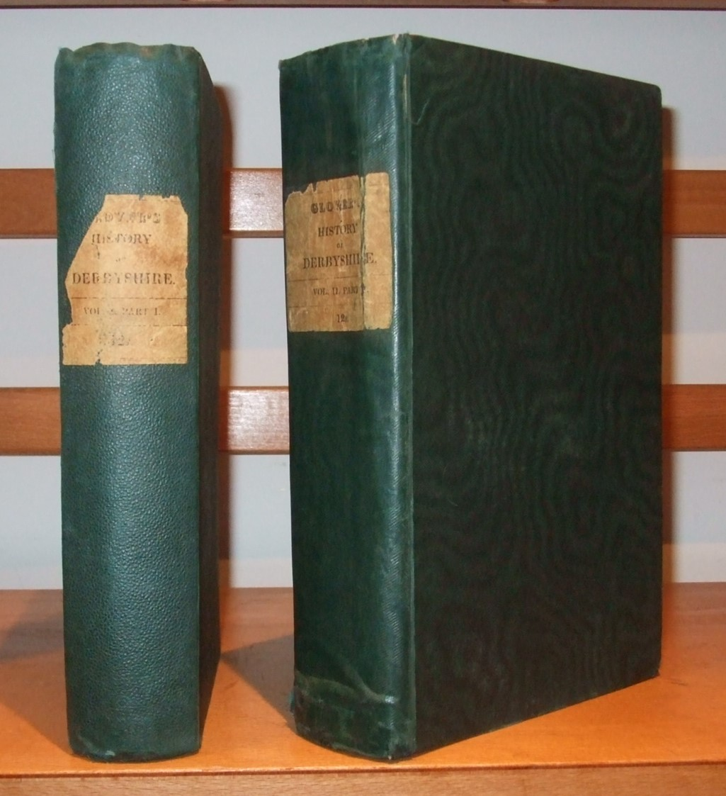 Image for The History, Gazetteer, and Directory of the County of Derby: drawn up from actual observation and from the best authorities; containing a variety of Geological, Mineralogical, and Statistical Information [ Complete in 2 Volumes ]