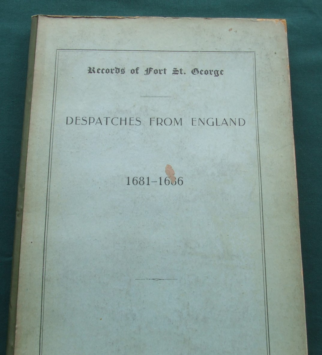 Image for Records of Fort St. George [ Despatches from England 1861-1686 ]