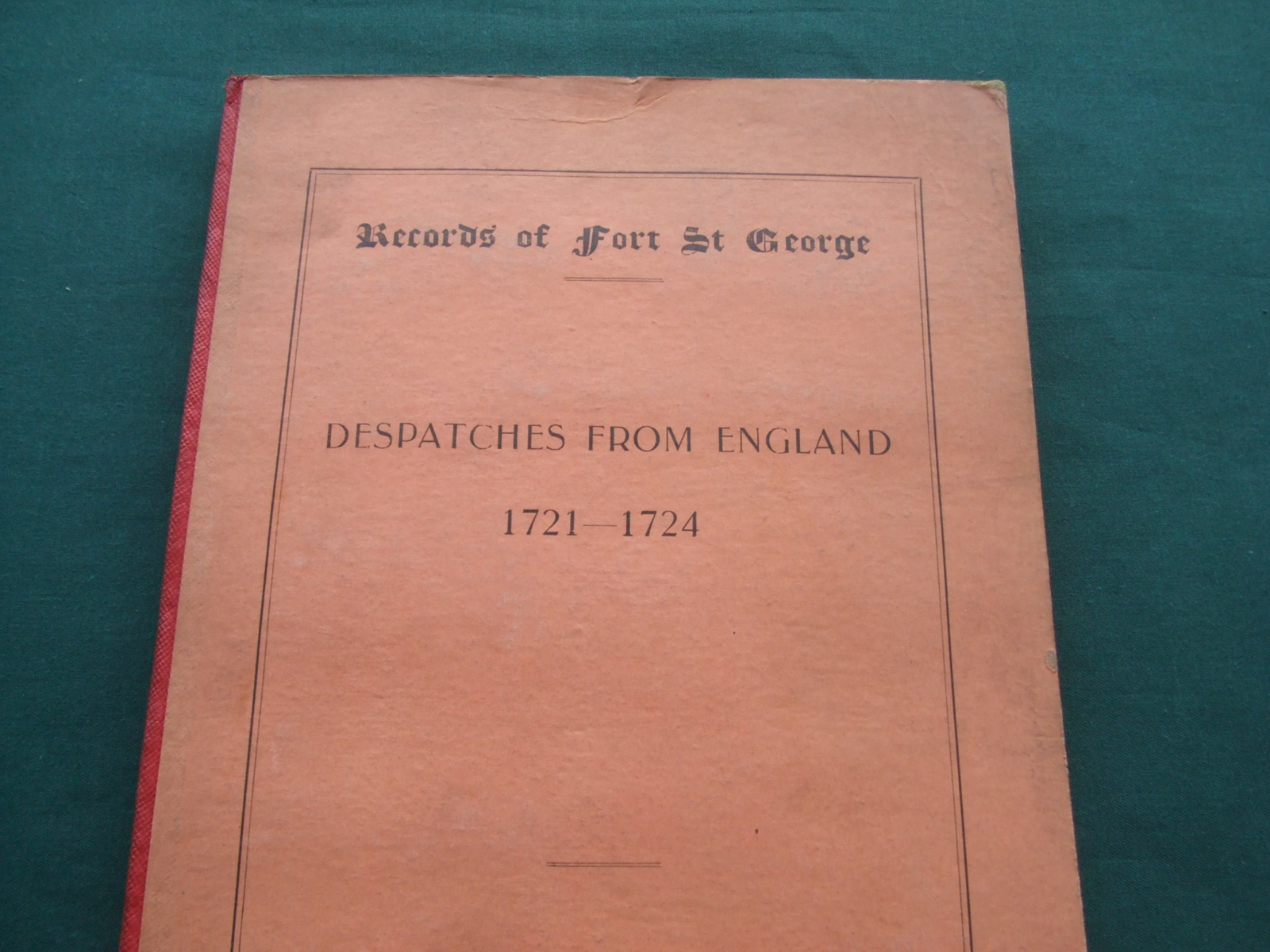 Image for Records of Fort St. George [ Despatched from England 1721-1724 ]