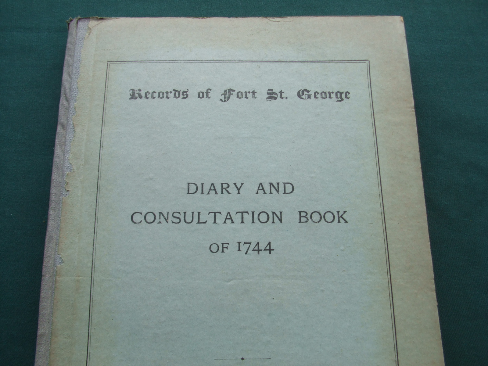 Image for Records of Fort St. George [ Diary and Consultation Book of 1744 ]