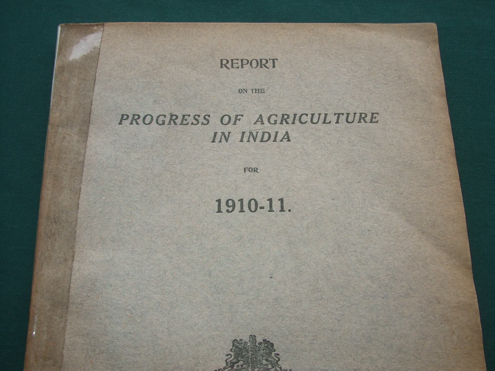 Image for Report on the Progress of Agriculture in India for 1910-11