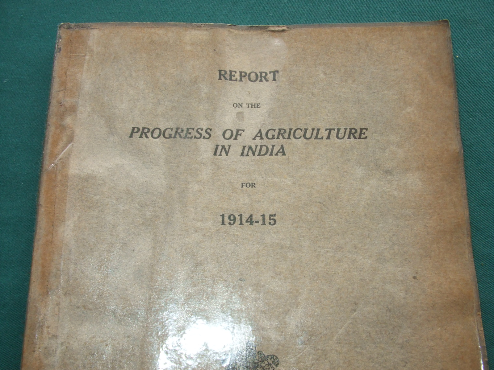 Image for Report on the Progress of Agriculture in India for 194-15