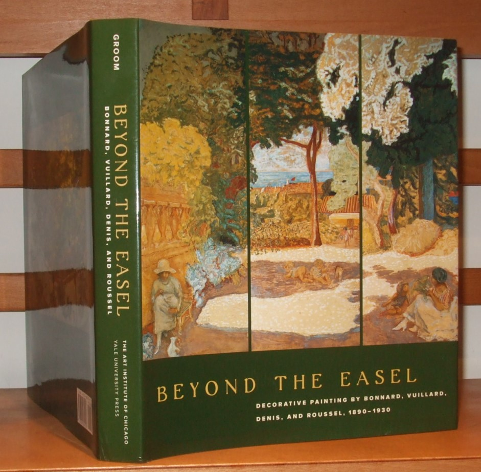 Image for Beyond The Easel: Decorative Paintings By Bonnard, Vuillard, Denis & Roussel 1890-1930