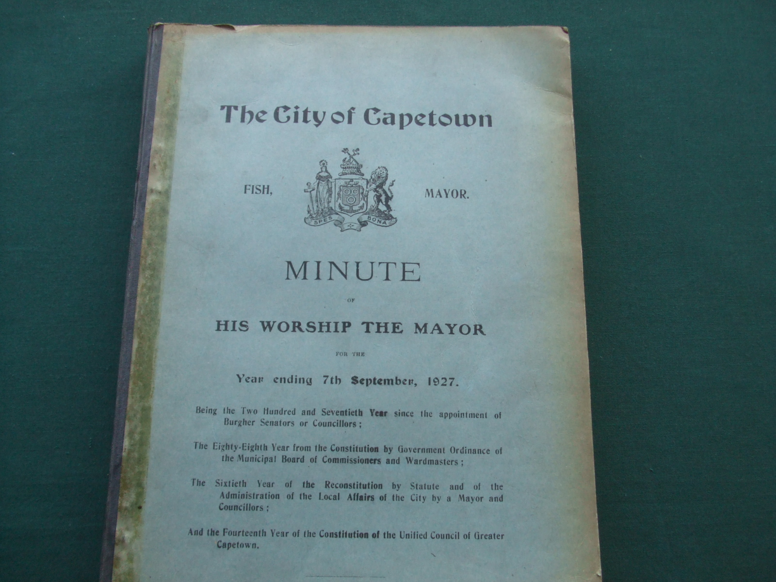 Image for The City of Capetown Minute of His Worship the Mayor for the Year Ending 7th September, 1927.