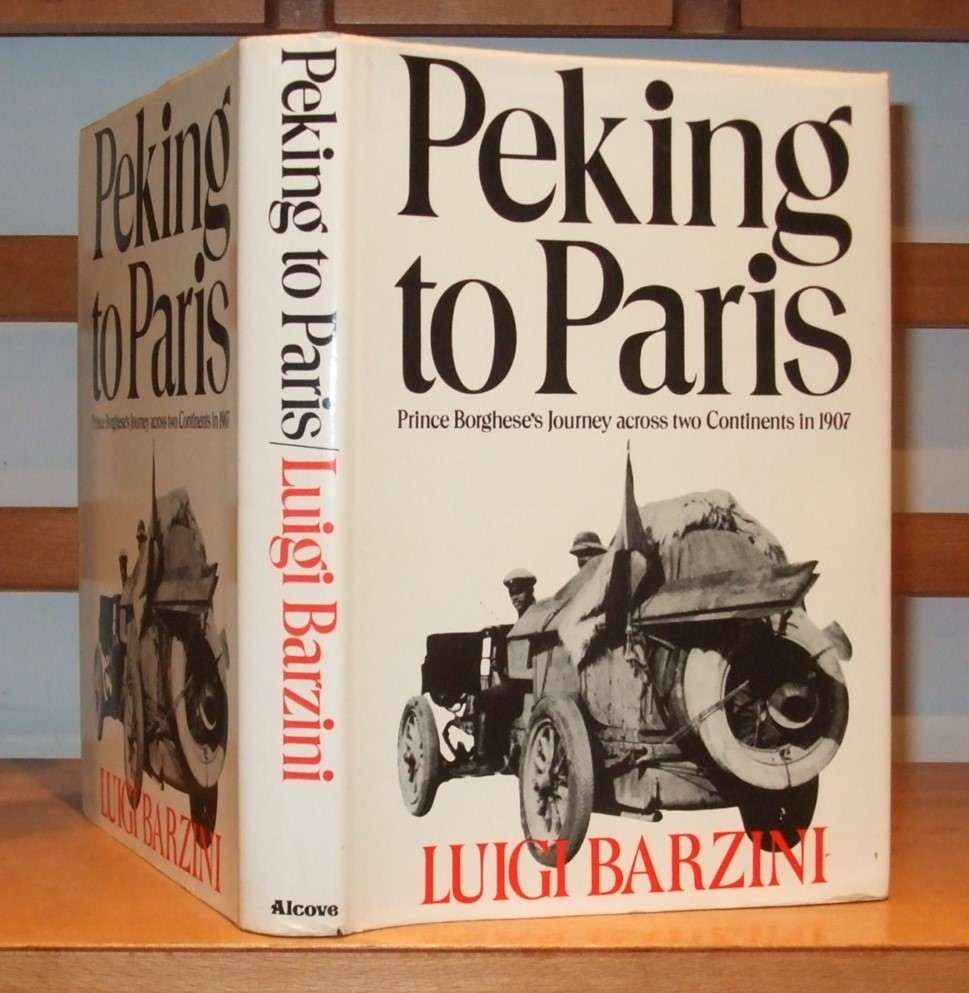 Image for Peking to Paris - Prince Borghese's Journey across two Continents in 1907