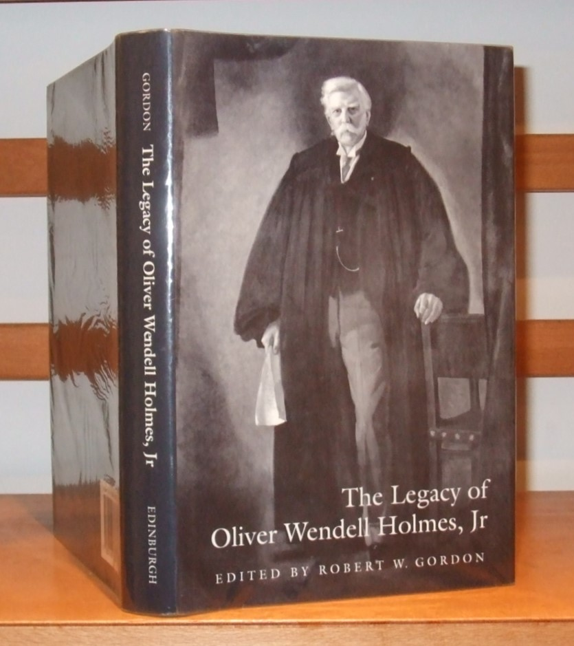 Image for The Legacy of Oliver Wendell Holmes (Jurists S.)