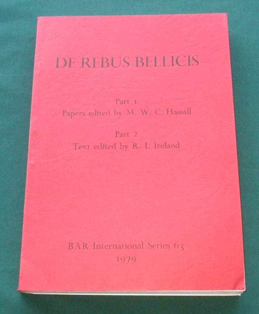 Image for De Rebus Bellicis :Part 1 - Aspects of the Rebus Bellicis, Part 2 - de rebus bellicis: the Text