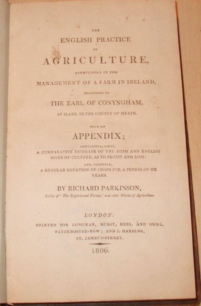 Image for The English Practice Of Agriculture: Exemplified In The Management Of A Farm In Ireland, Belonging To The Earl Of Conyngham, At Slane, In The County Of Meath : With An Appendix