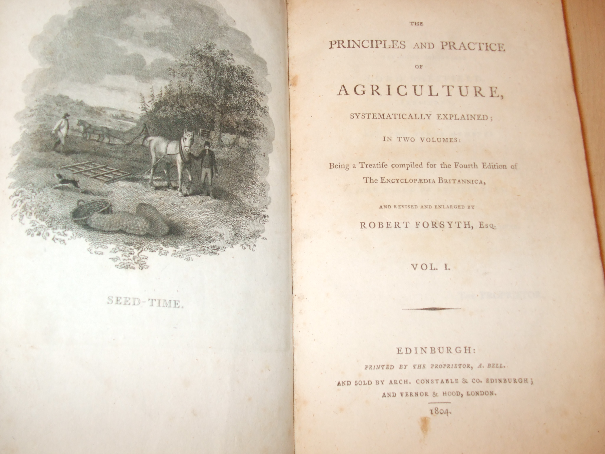 Image for The Principles and Practice of Agriculture, Systematically Explained in Two Volumes: Being a Treatise Compiled for the Fourth Edition of the Encyclopaedia Britannica, and Revised and Enlarged