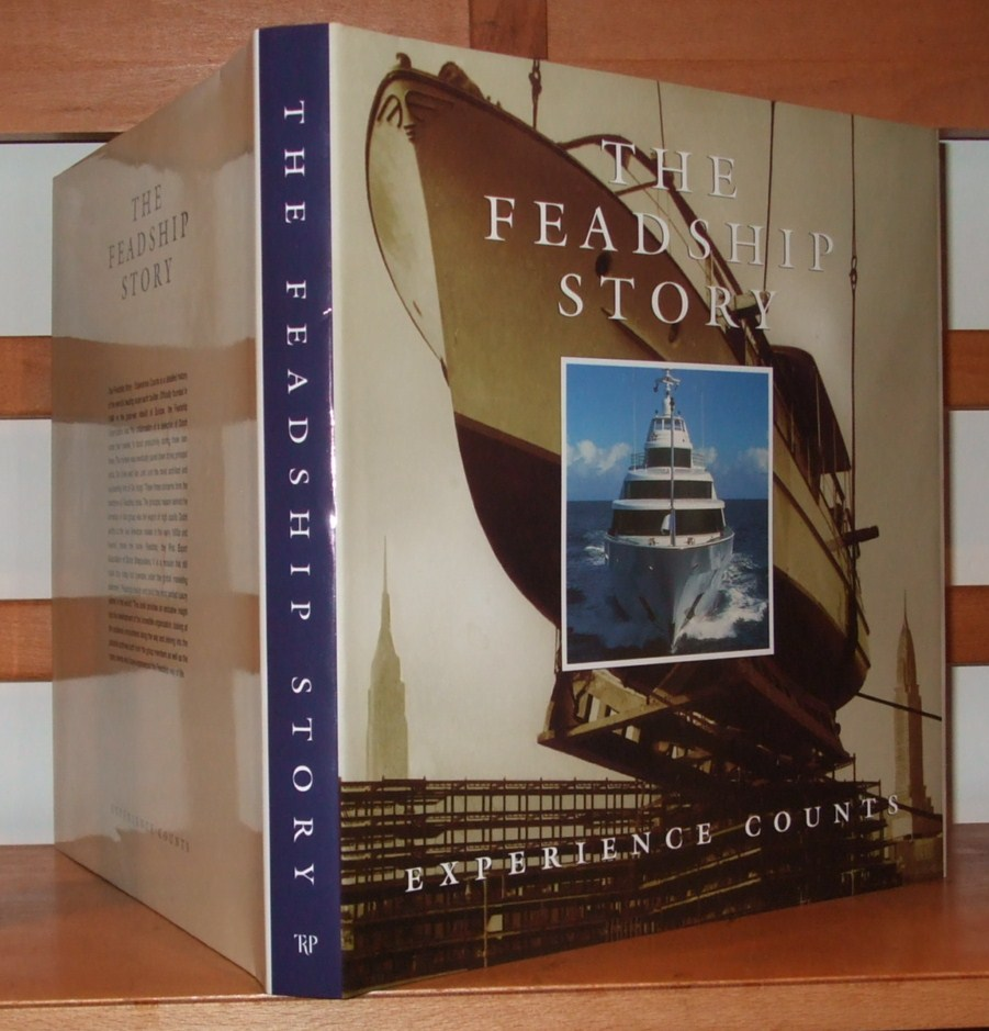 Image for The Feadship Story Experience Counts