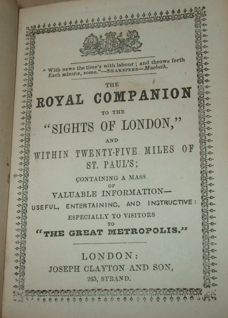 Image for The Royal Companion to the Sights of London and Twenty Five Miles of St. Paul's Containing a Mass of Valuable Information, Useful, Entertaining, and Instructive; Especially to Visitors to the Great Metropolis