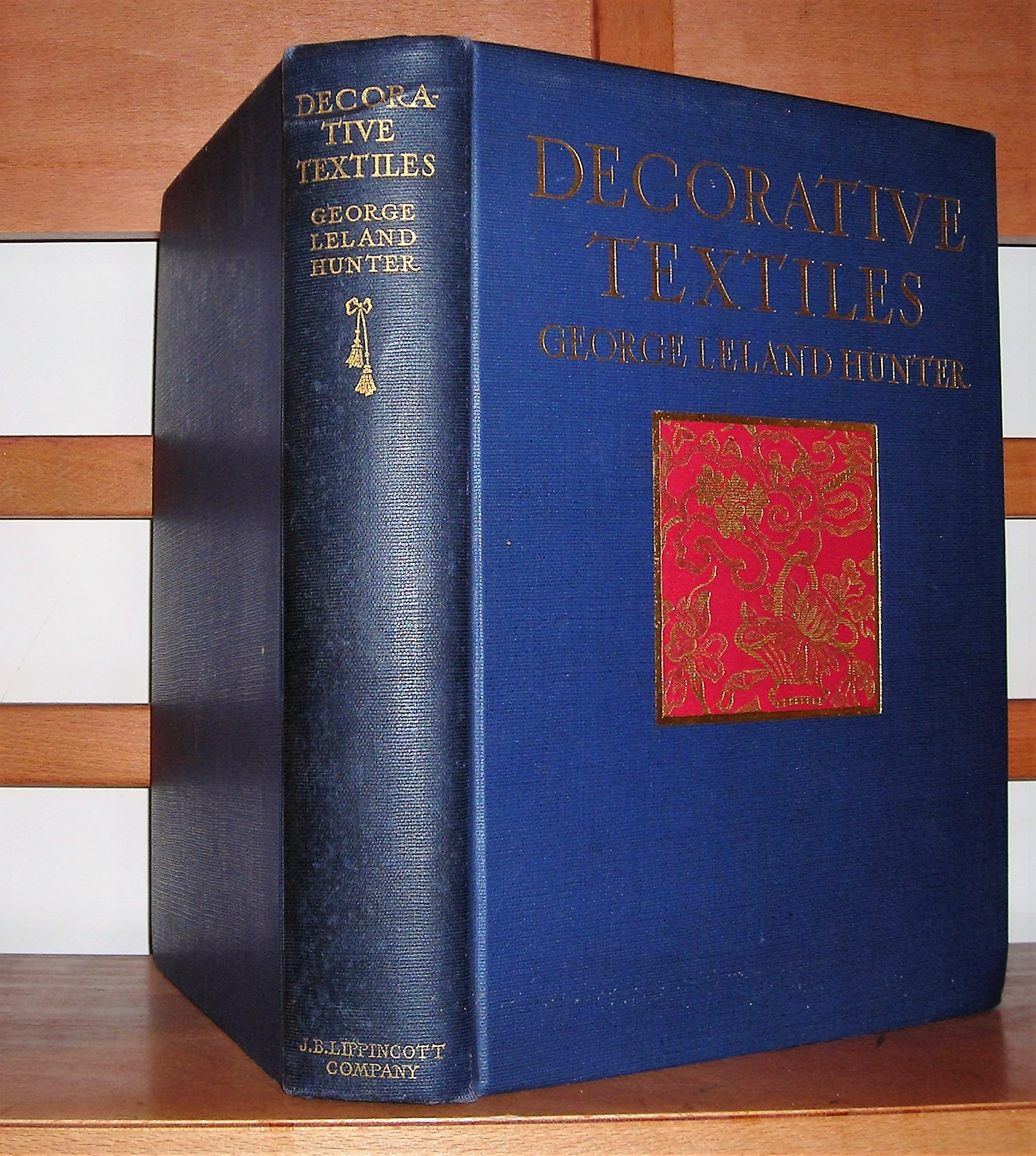 Image for Decorative Textiles An Illustrated Book on Coverings for Furniture, Walls and Floors, Including Damasks, Brocades and Velvets, Tapestries, Laces, Embroideries, Chintzes, Cretonnes, Drapery and Furniture Trimmings, Wall Papers, Carpets and Rugs, Etcetera