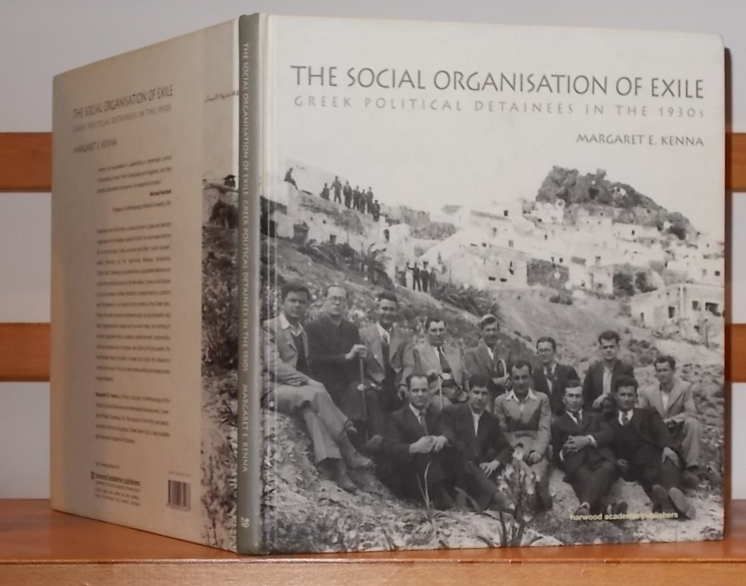 Image for The Social Organization of Exile: Greek Political Detainees in the 1930s