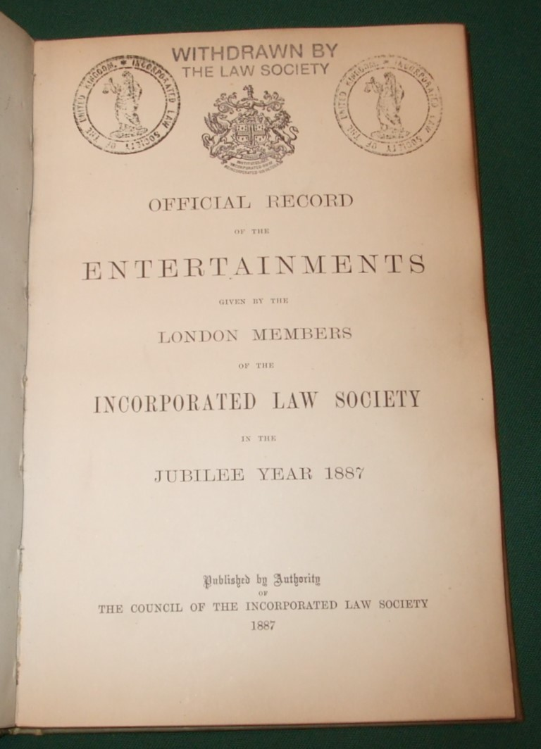Image for Official Record of the Entertainments Given By the London Members of the Incorporated Law Society in the Jubilee Year 1887
