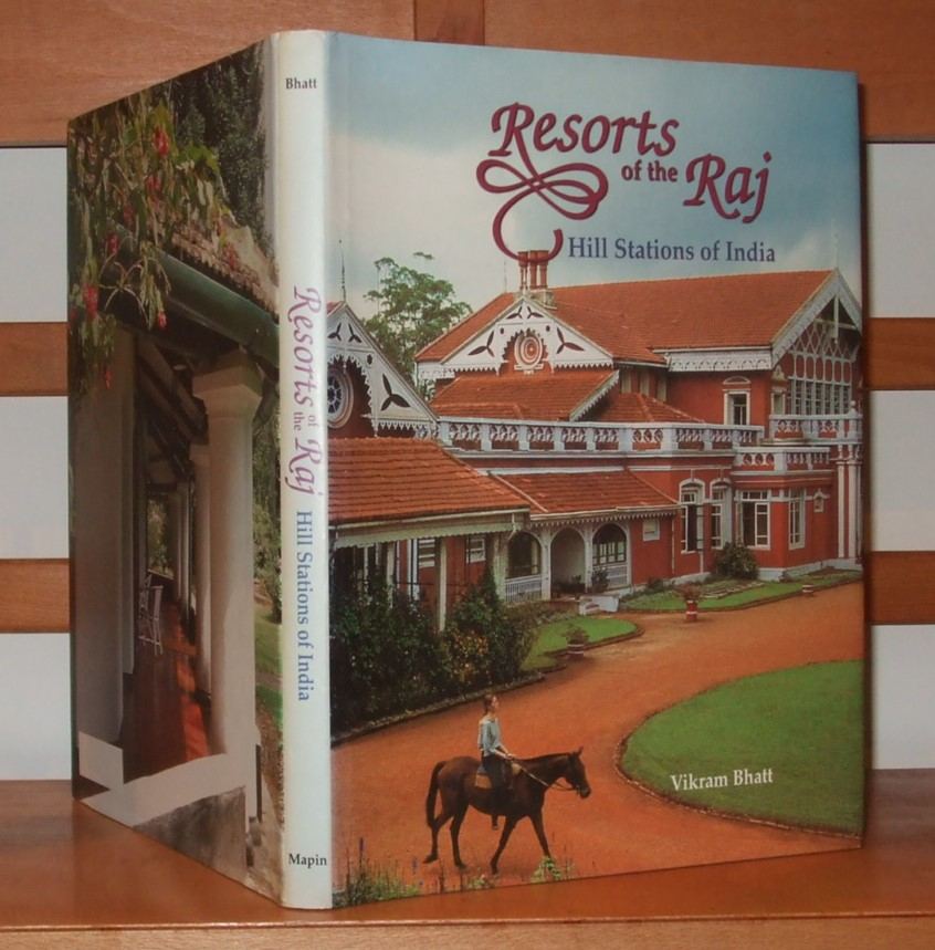 Image for Resorts of the Raj: Hill stations of India