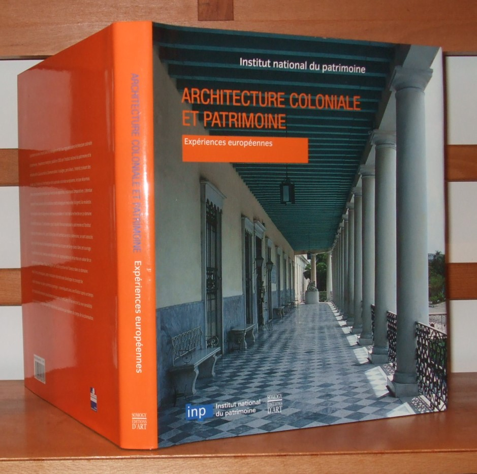 Image for Architecture coloniale et patrimoine : Expriences europennes