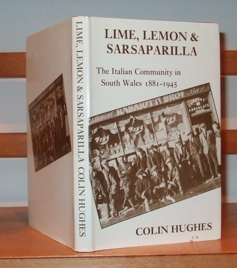 Image for Lime, Lemon and Sarsaparilla: Italian Community in South Wales, 1881-1945