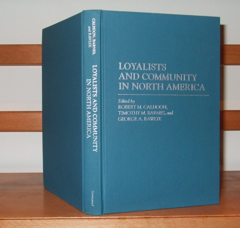 Image for Loyalists and Community in North America (Contributions to American History)