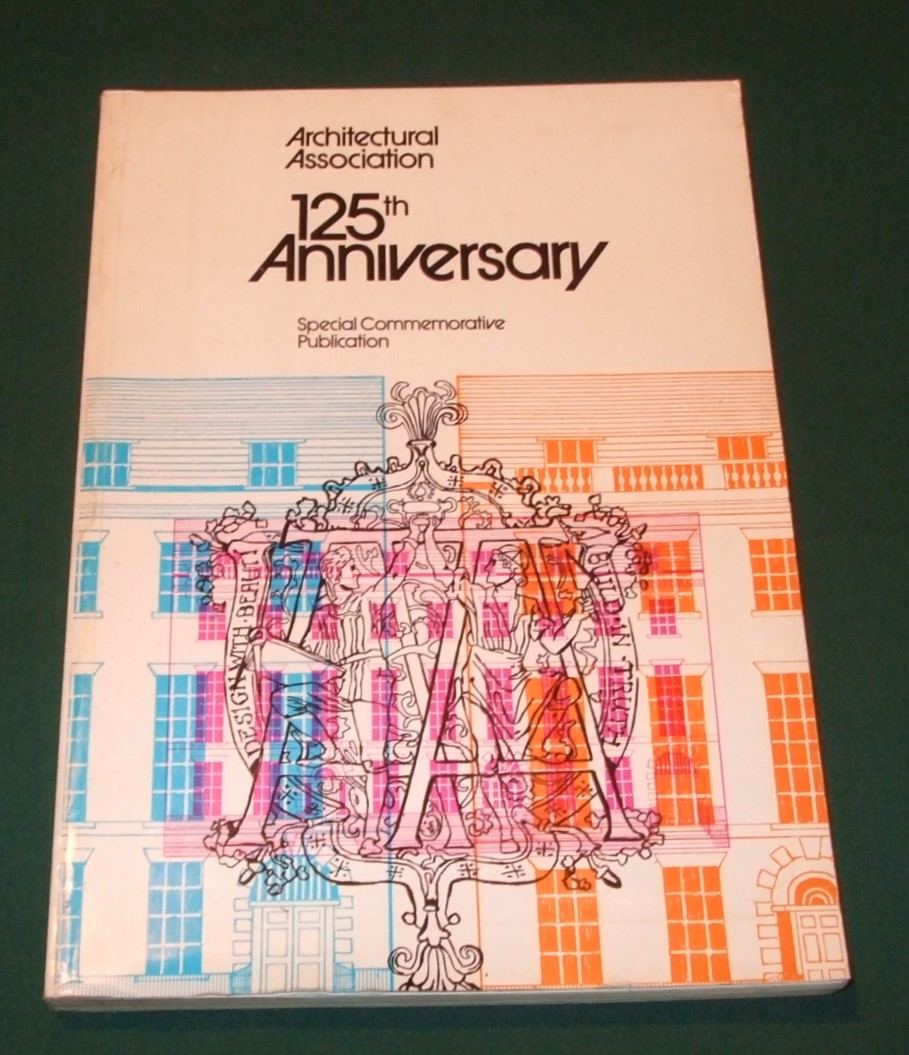 Image for The Architectural Association 125th Anniversary. Special Commemorative Publication