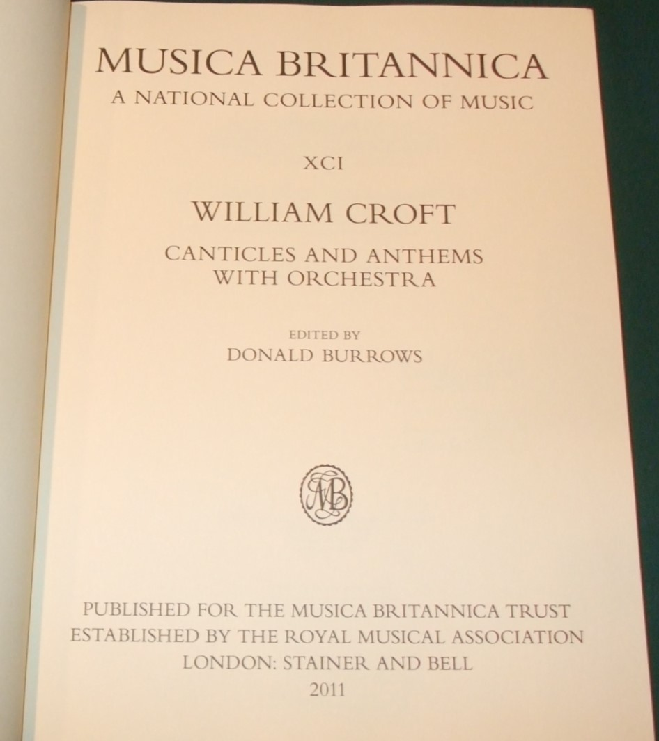 Image for Musica Britannica a National Collection of Music XCI. William Croft Canticles and Anthems with Orchestra