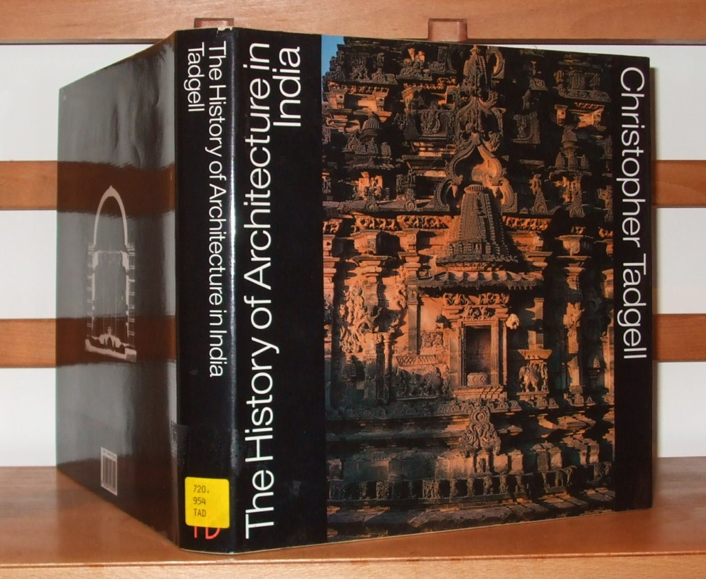 Image for The History of Architecture in India from the Dawn of Civilization to the End of the Raj
