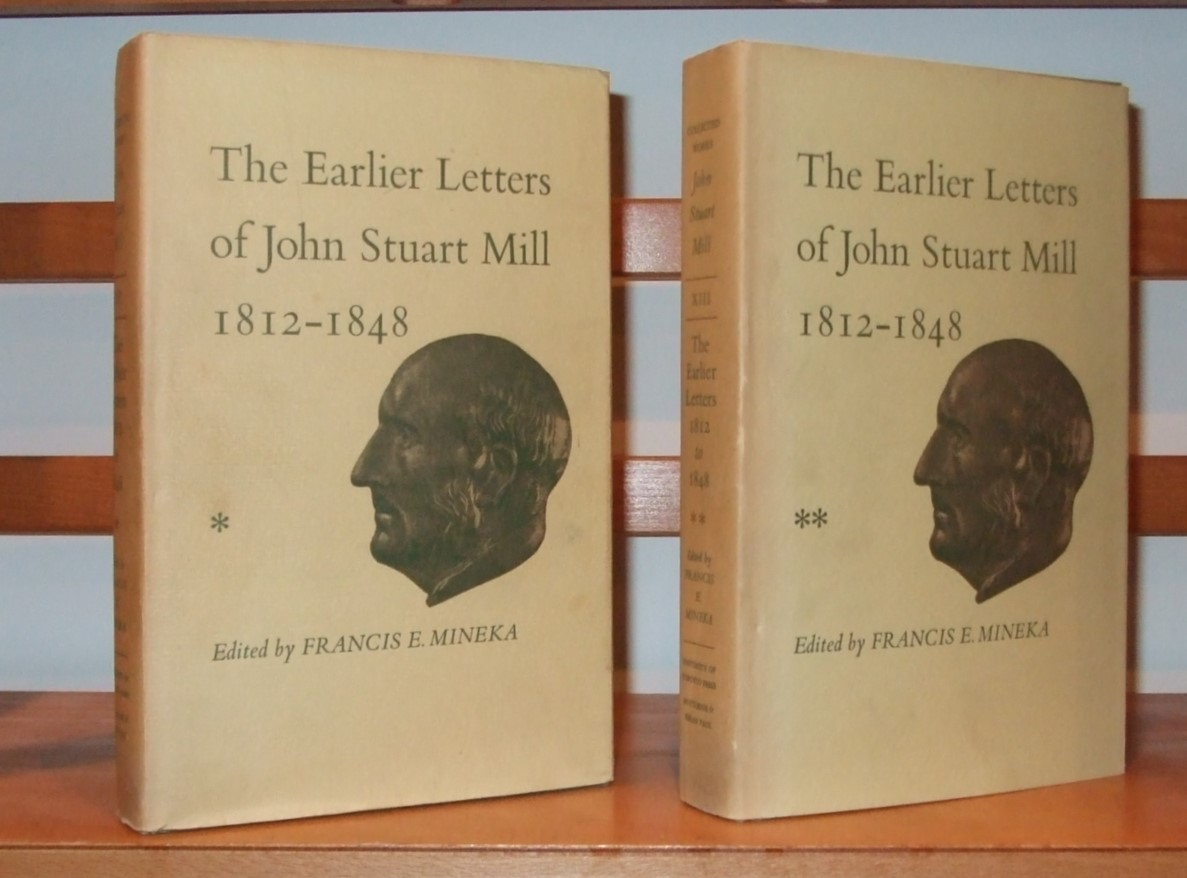 Image for The Earlier Letters of John Stuart Mill 1812-1848 [ Complete in 2 Volumes ]