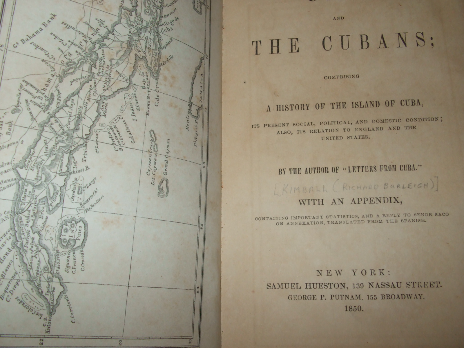 Image for Cuba, and the Cubans; Comprising a History of the Island of Cuba, Its Present Social, Political, and Domestic Condition; Also, Its Relation to England and the United States