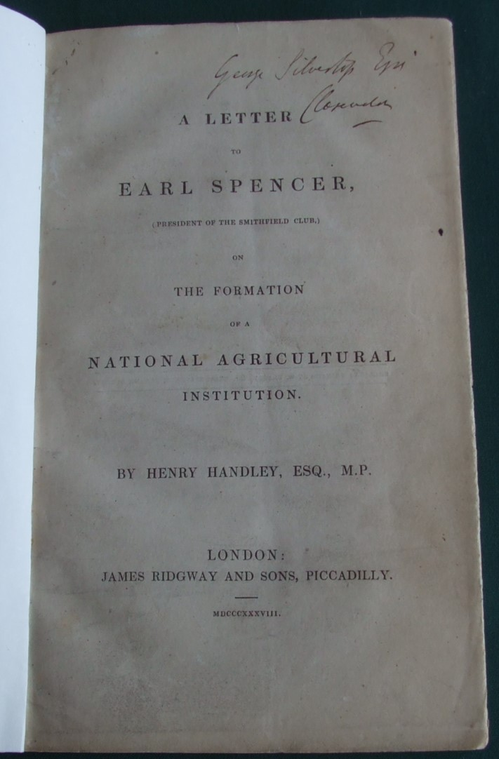 Image for A letter to Earl Spencer, (President of the Smithfield Club) on the formation of a National Agricultural Institution.
