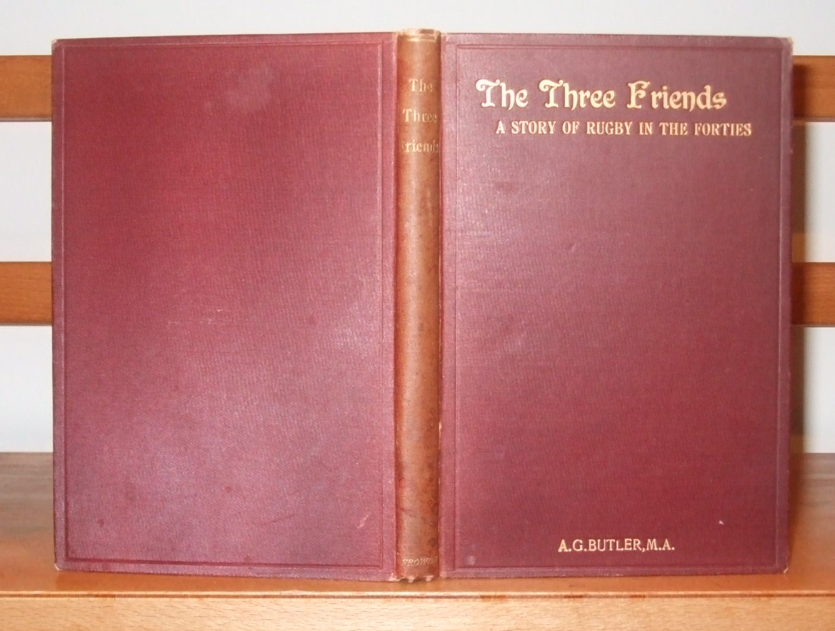 Image for The Three Friends a Story of Rugby in the Forties