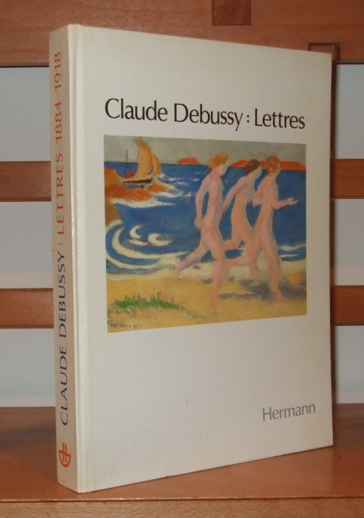 Image for Claude Debussy : lettres, 1884-1918