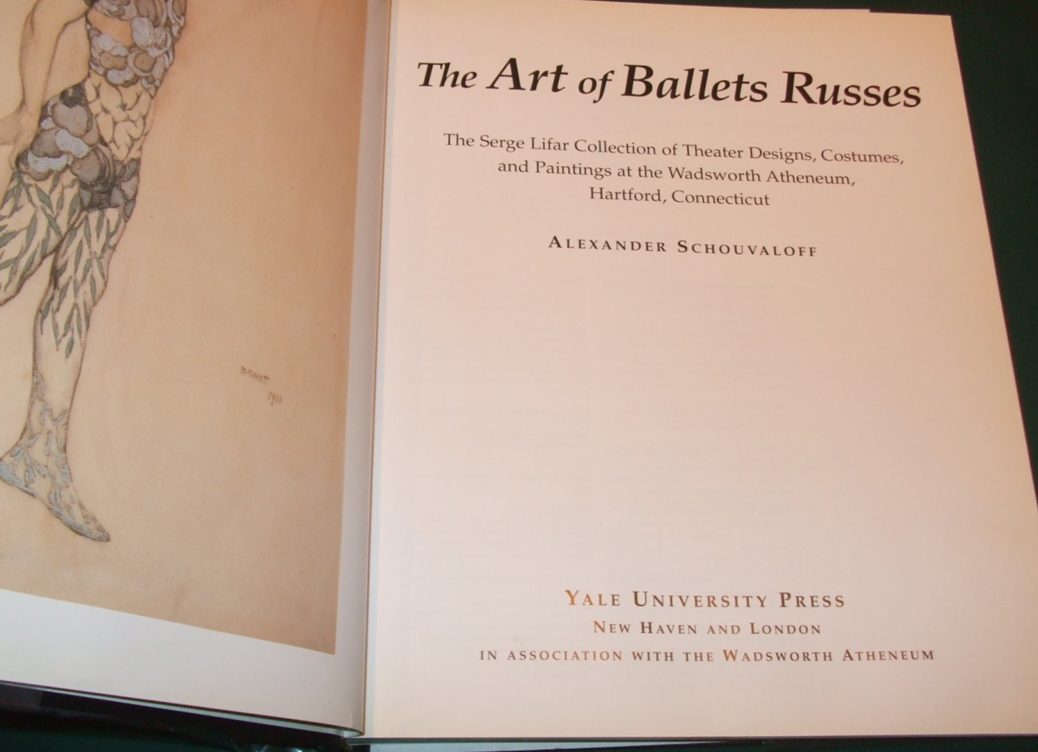 Image for The Art of Ballets Russes: The Serge Lifar Collection of Theater Designs, Costumes and Paintings at the Wadsworth Atheneum