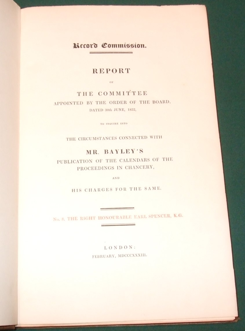 Image for Report of the Committee Appointed By the Order of the Board, Dated 30th June, 1832 to Inquire Into the Circumstances Connected with Mr. Bayley's Publication of the Calendar of the Proceedings in Chancery and His Charges for the Same