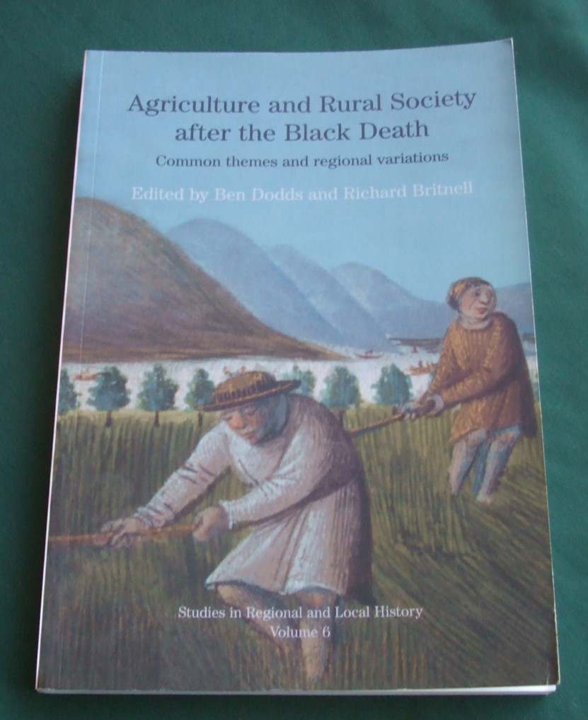 Image for Agriculture and Rural Society After the Black Death Common Themes and Regional Variations