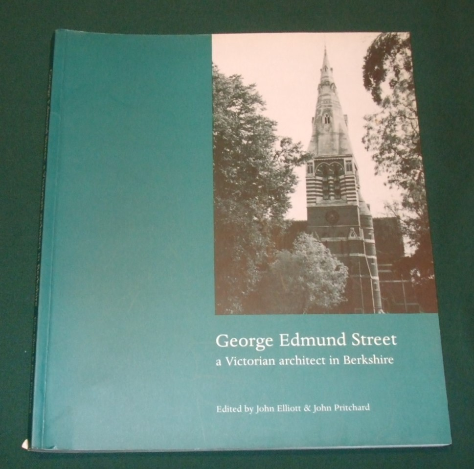 Image for George Edmund Street: A Victorian Architect in Berkshire