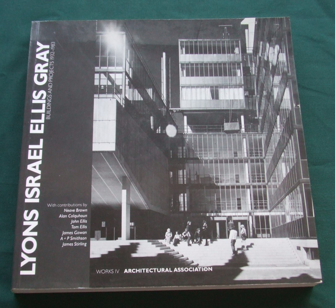 Image for Lyons Israel Ellis Gray: Buildings and Projects 1932-1983