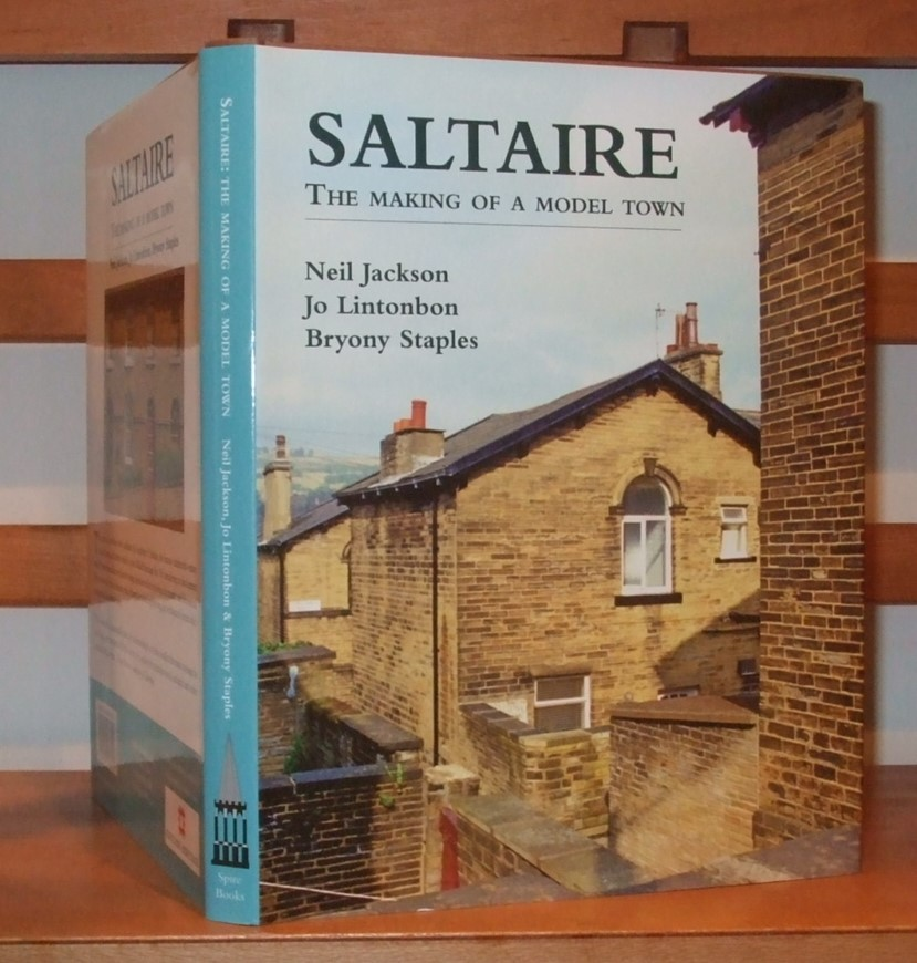 Image for Saltaire the Marking of a Model Town