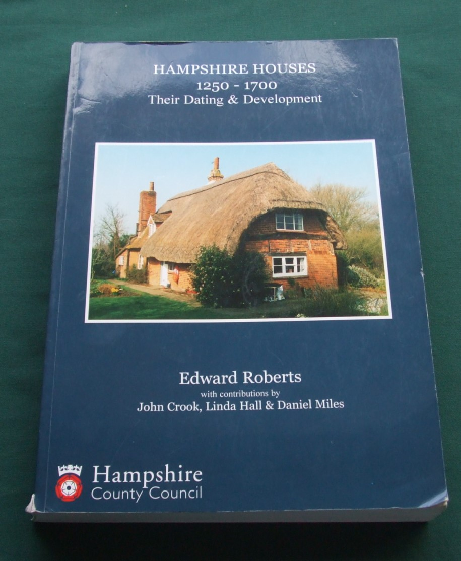 Image for Hampshire Houses 1250-1700. Their Dating & Development