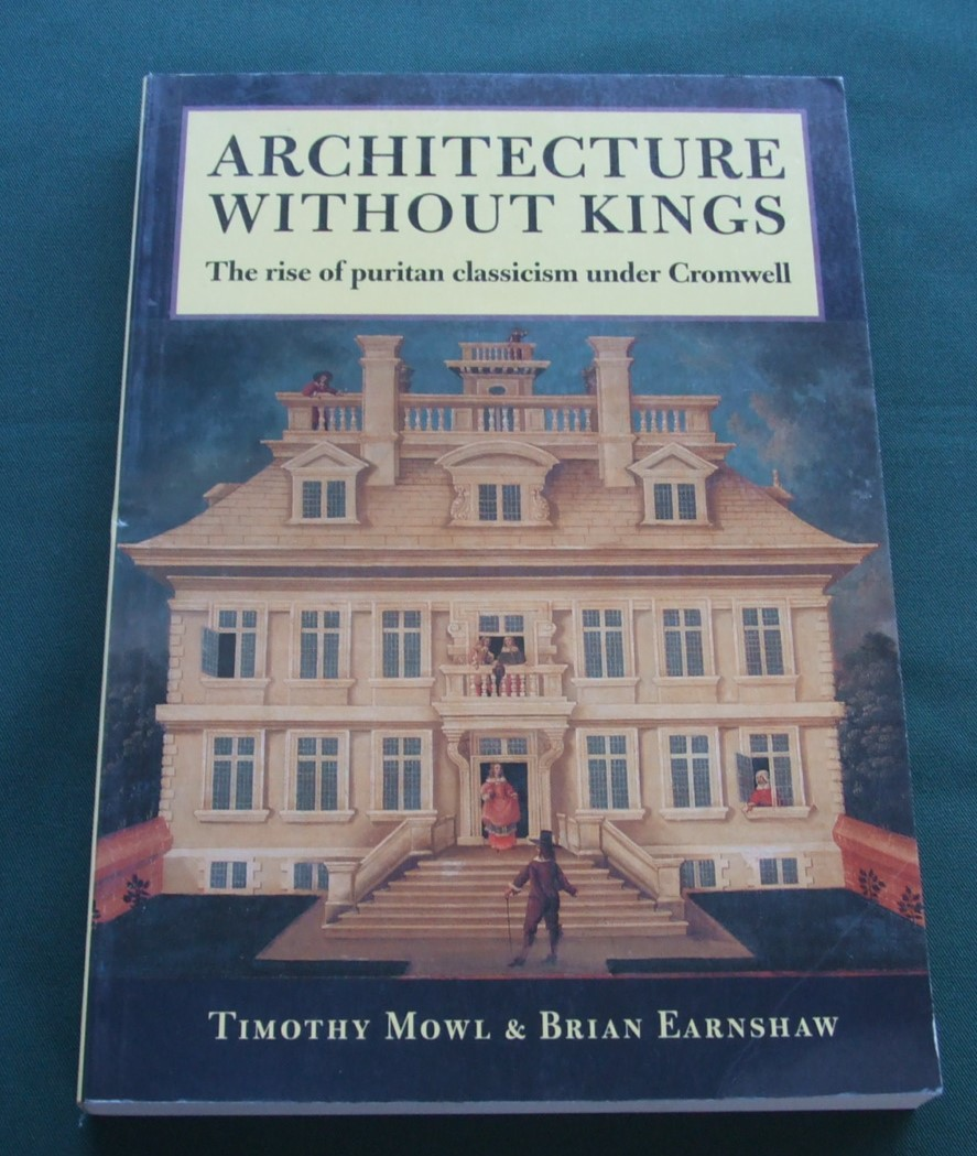 Image for Architecture without Kings: Rise of Puritan Classicism Under Cromwell