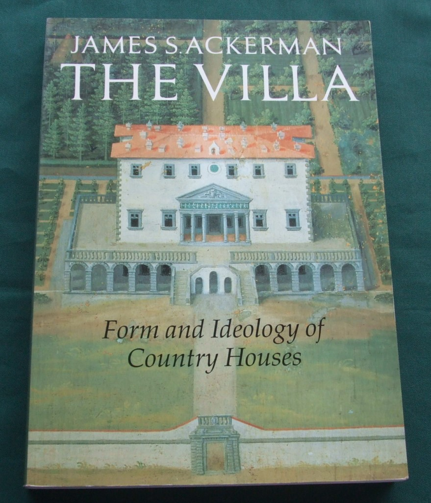 Image for The Villa: Form and Ideology of Country Houses