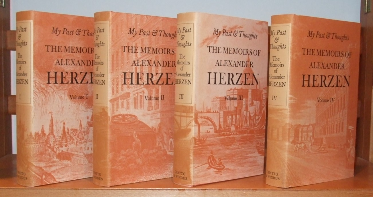 Image for My Past and Thoughts the Memoirs of Alexander Herzen [ Complete in 4 Volumes ]